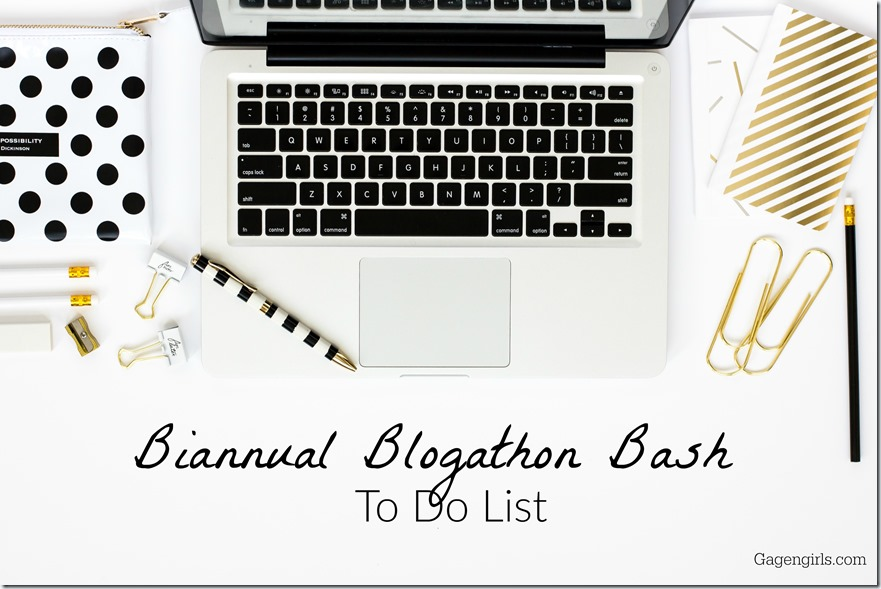 biannual blogathon bash gagen girls to do list