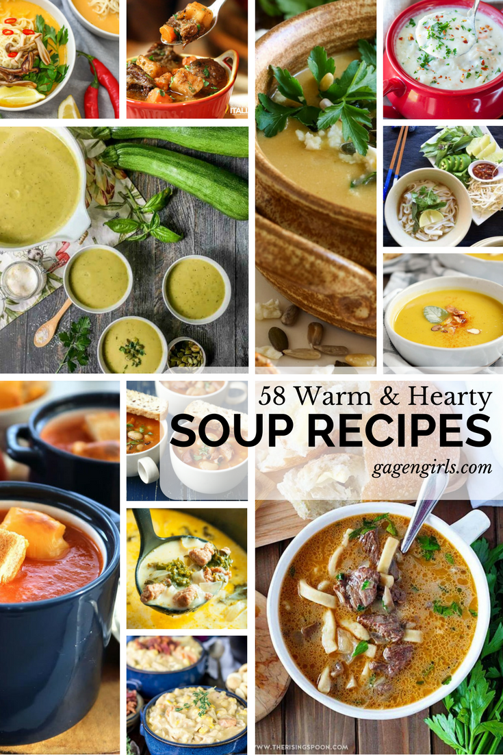 58 Warm & Hearty Soup Recipes @ GagenGirls.com